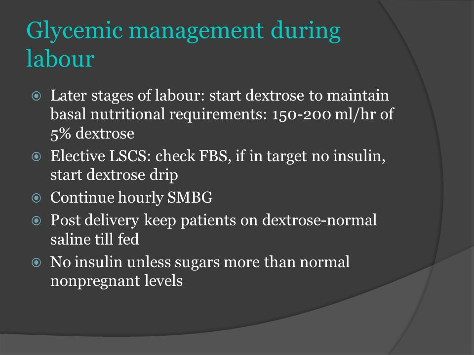 Glycemic management during labour