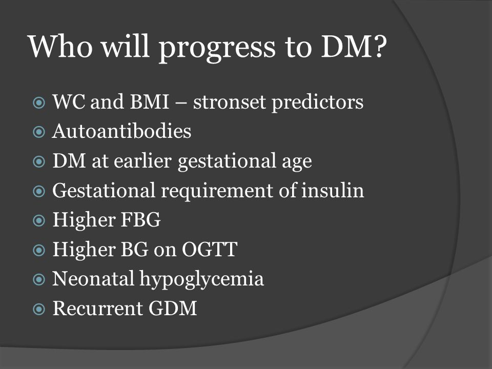 Who will progress to DM WC and BMI – stronset predictors