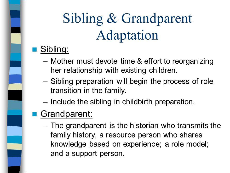 Sibling & Grandparent Adaptation