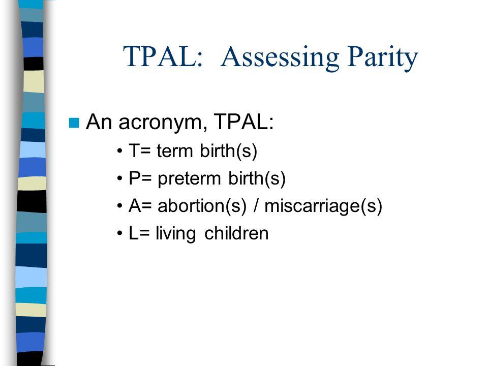 TPAL: Assessing Parity
