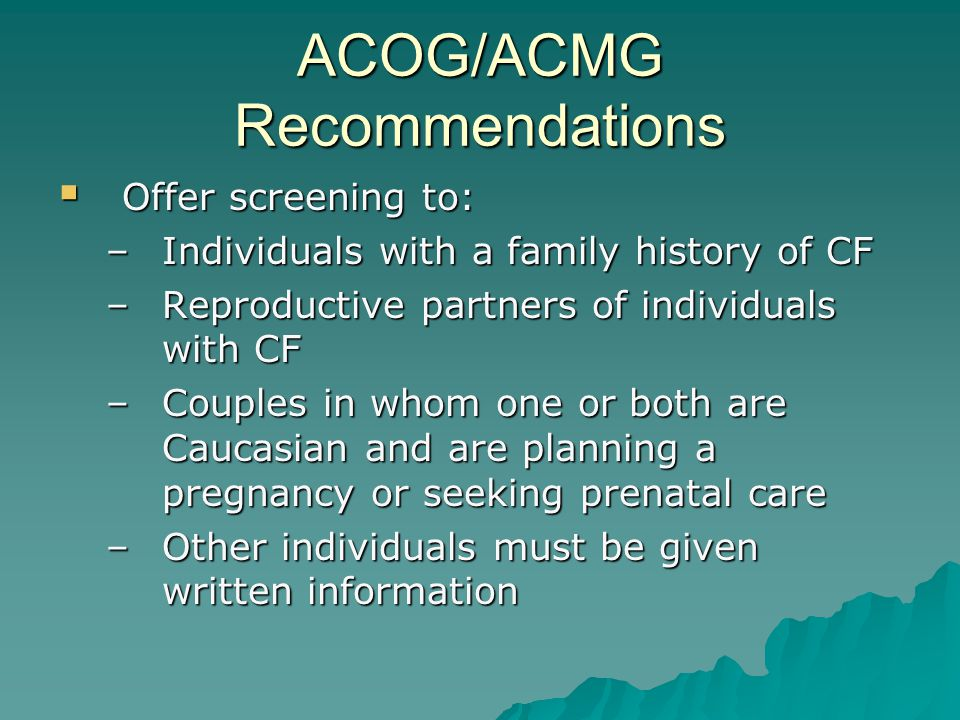 ACOG/ACMG Recommendations