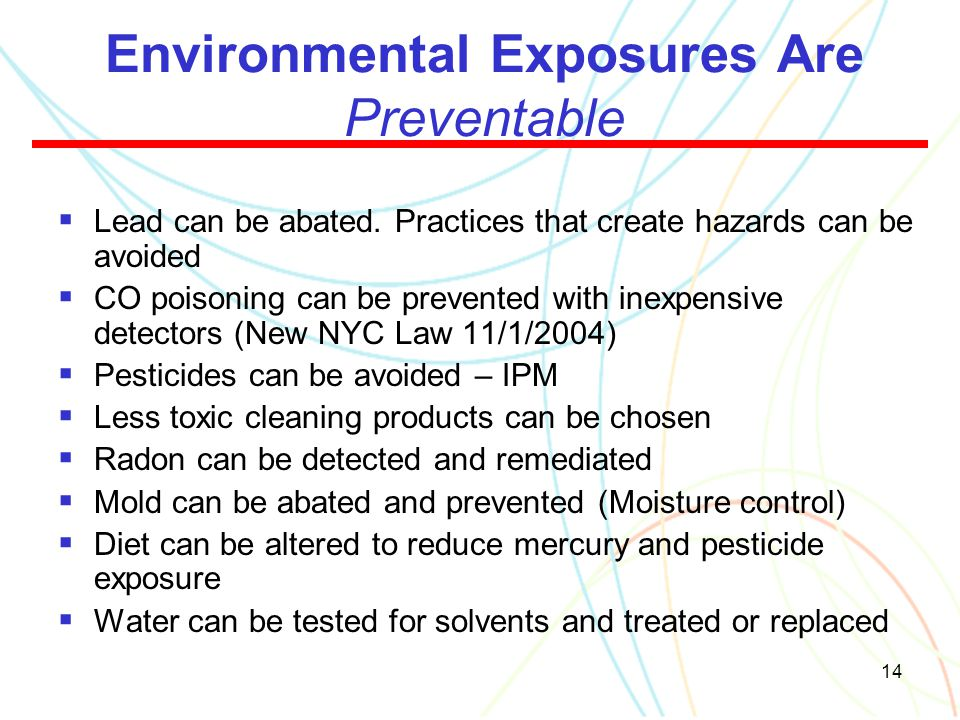 Environmental Exposures Are Preventable
