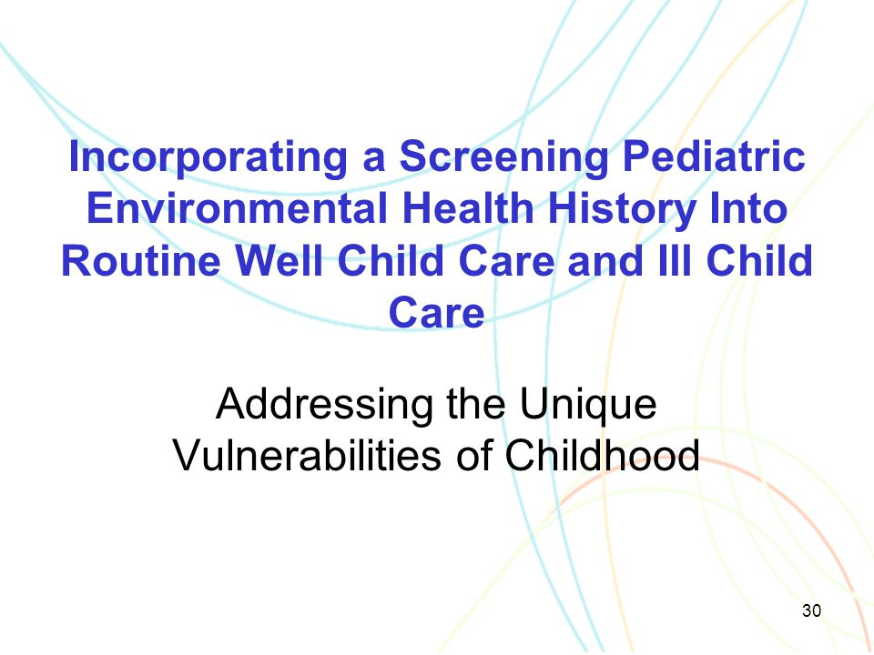Addressing the Unique Vulnerabilities of Childhood