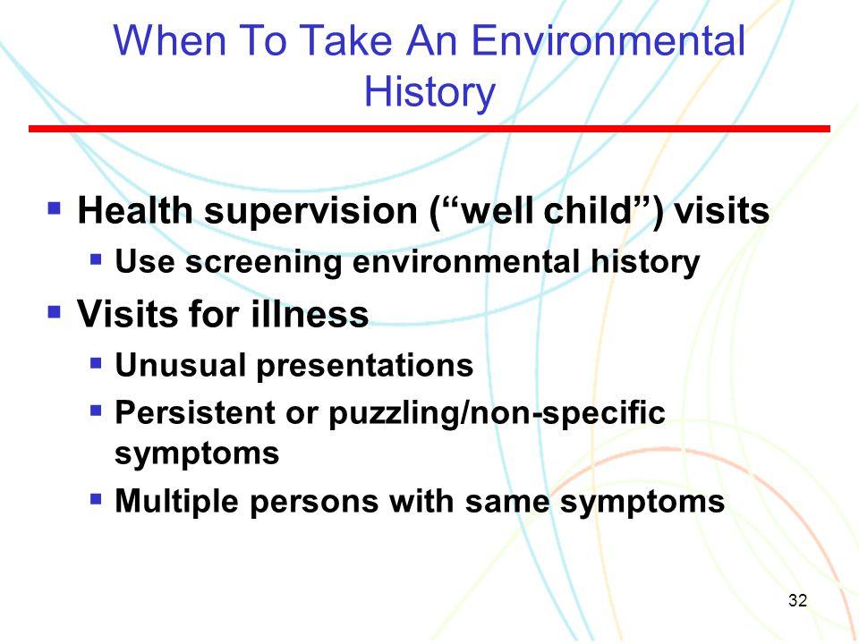 When To Take An Environmental History