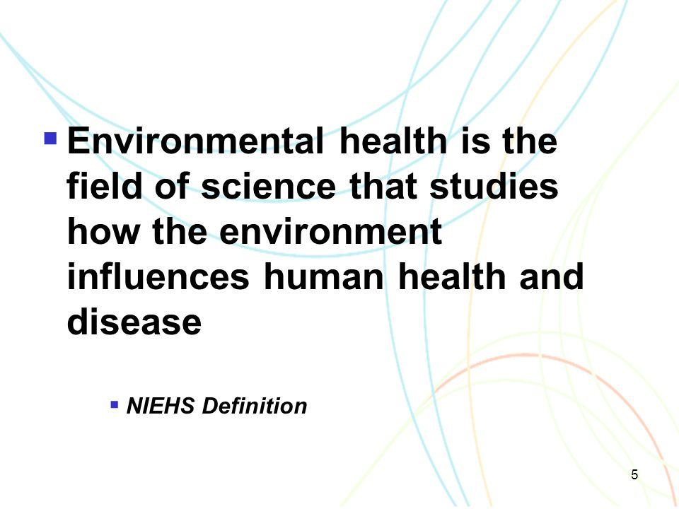 Environmental health is the field of science that studies how the environment influences human health and disease