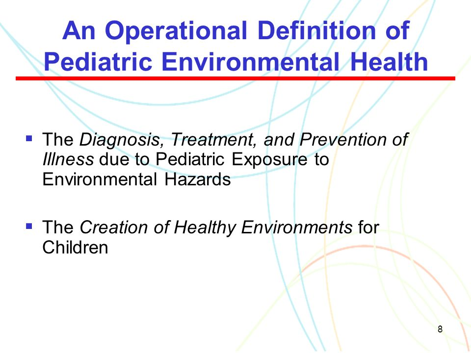 An Operational Definition of Pediatric Environmental Health