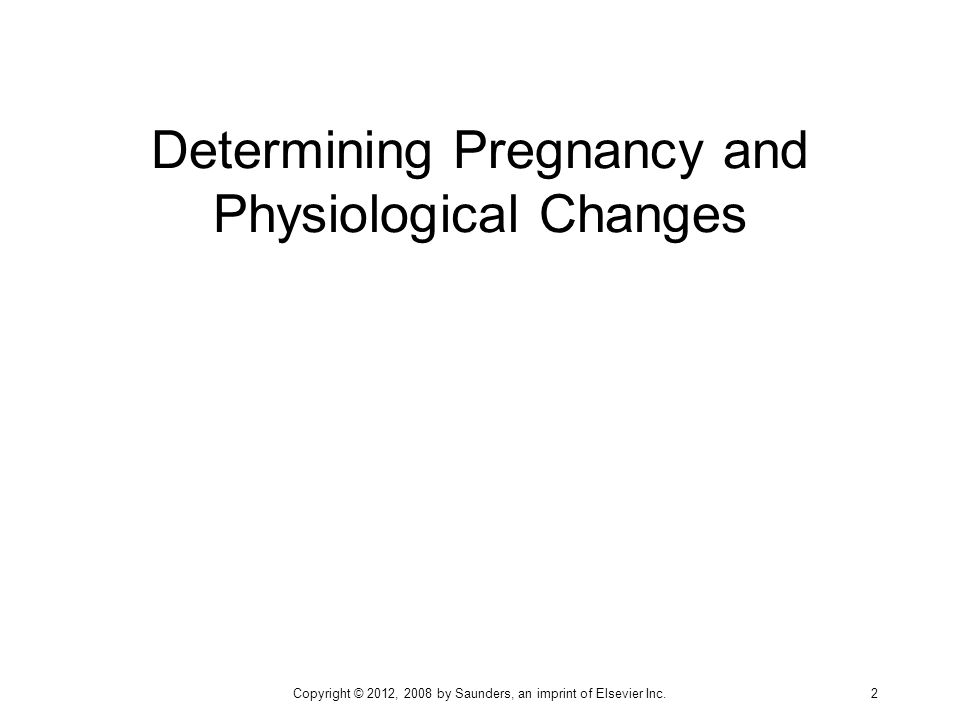 Determining Pregnancy and Physiological Changes