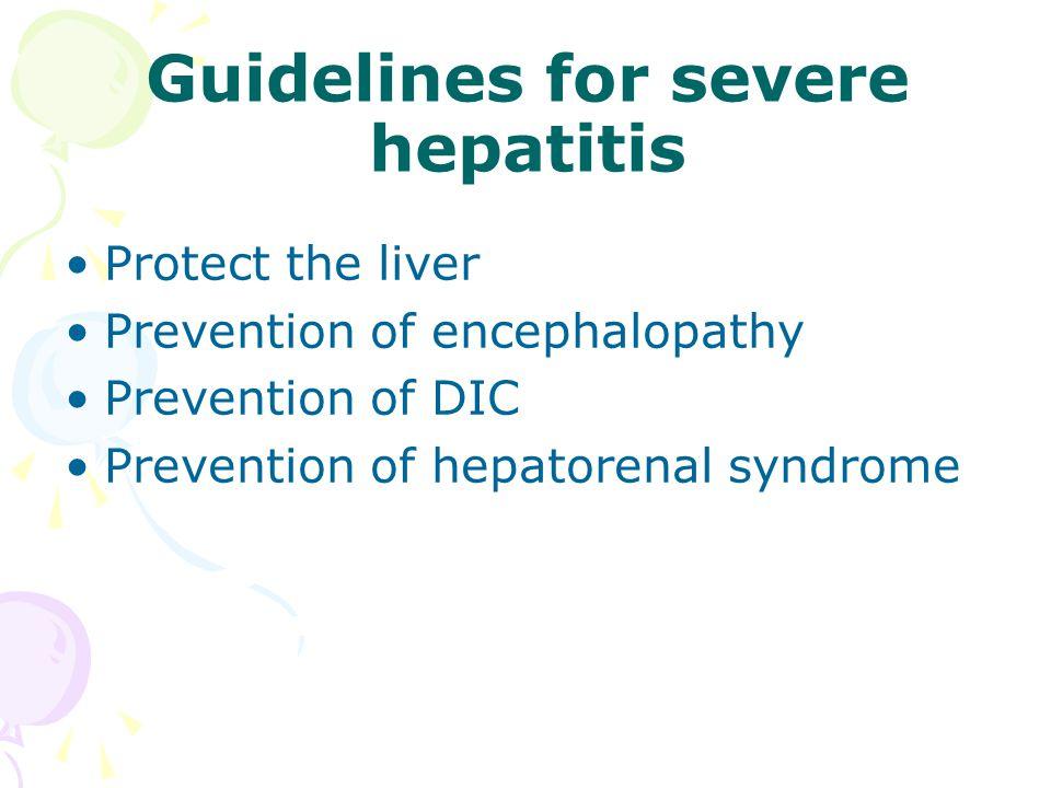 Guidelines for severe hepatitis