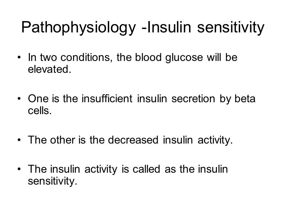 Pathophysiology -Insulin sensitivity