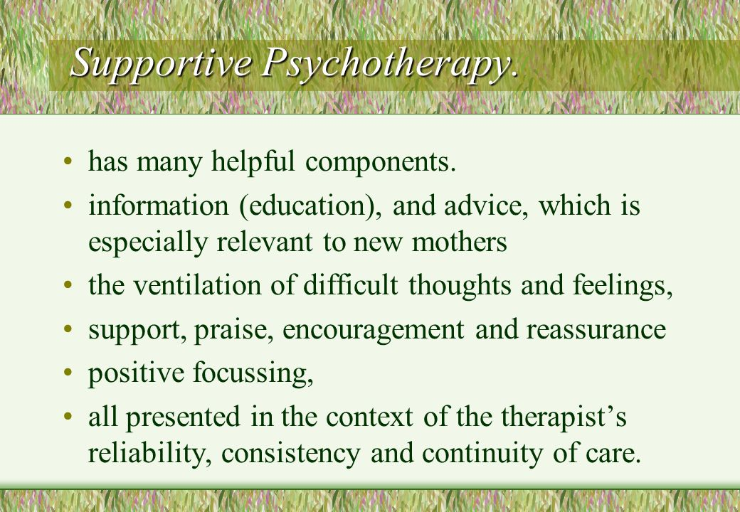 Supportive Psychotherapy.