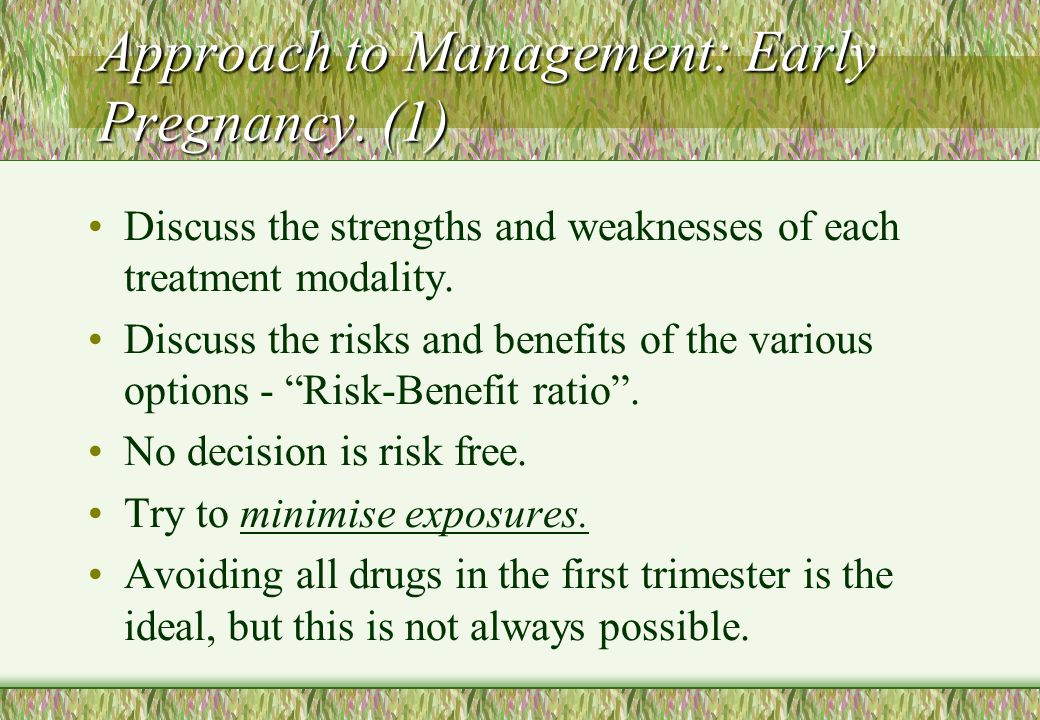 Approach to Management: Early Pregnancy. (1)