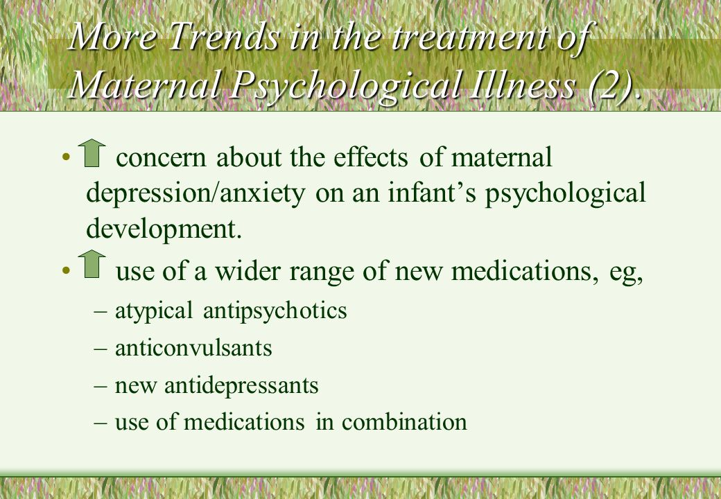 More Trends in the treatment of Maternal Psychological Illness (2).