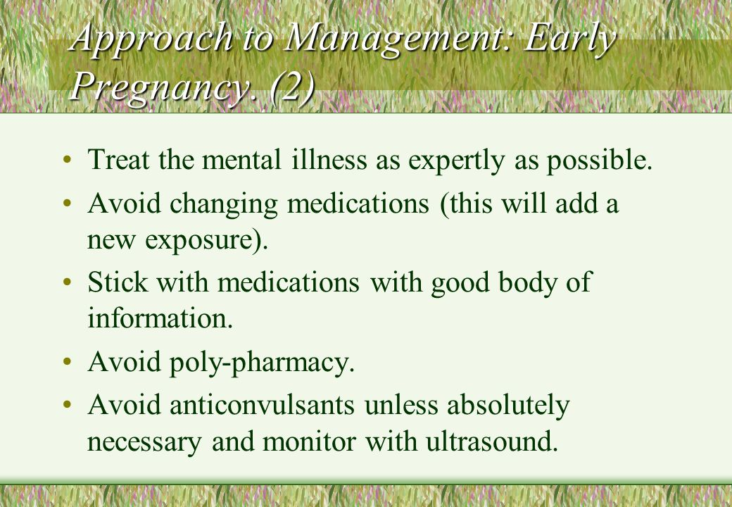 Approach to Management: Early Pregnancy. (2)
