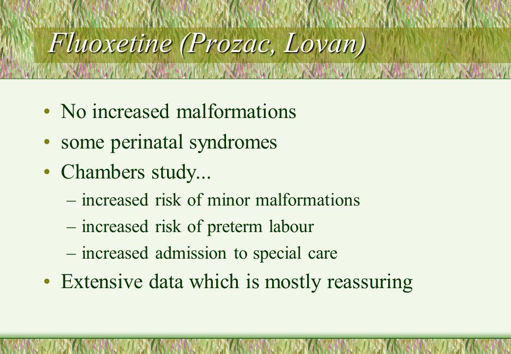 Fluoxetine (Prozac, Lovan)