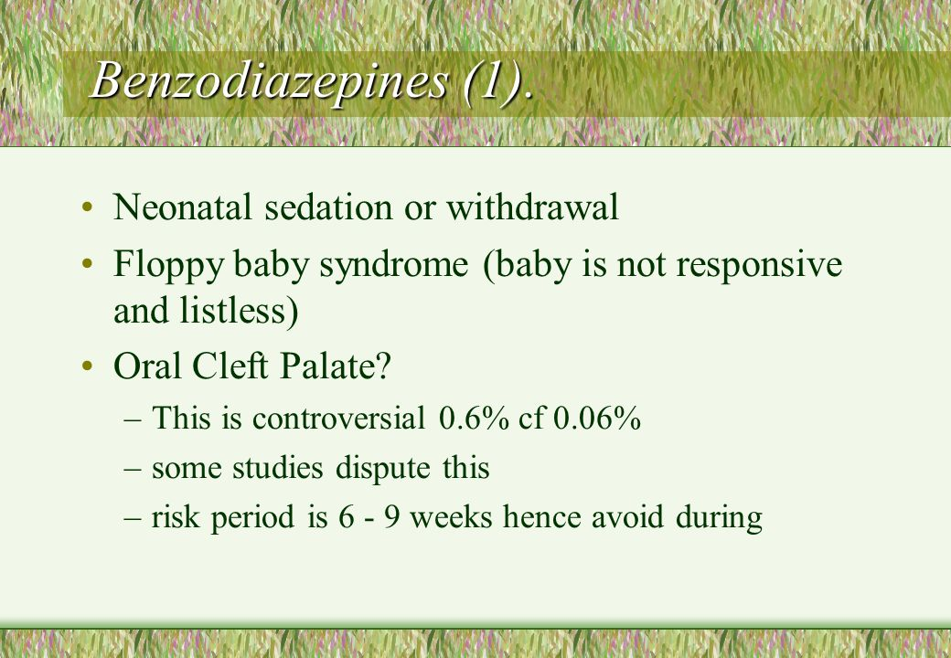 Benzodiazepines (1). Neonatal sedation or withdrawal