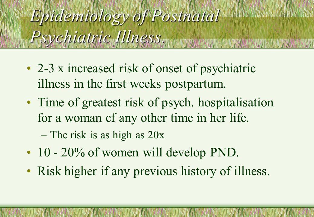 Epidemiology of Postnatal Psychiatric Illness.