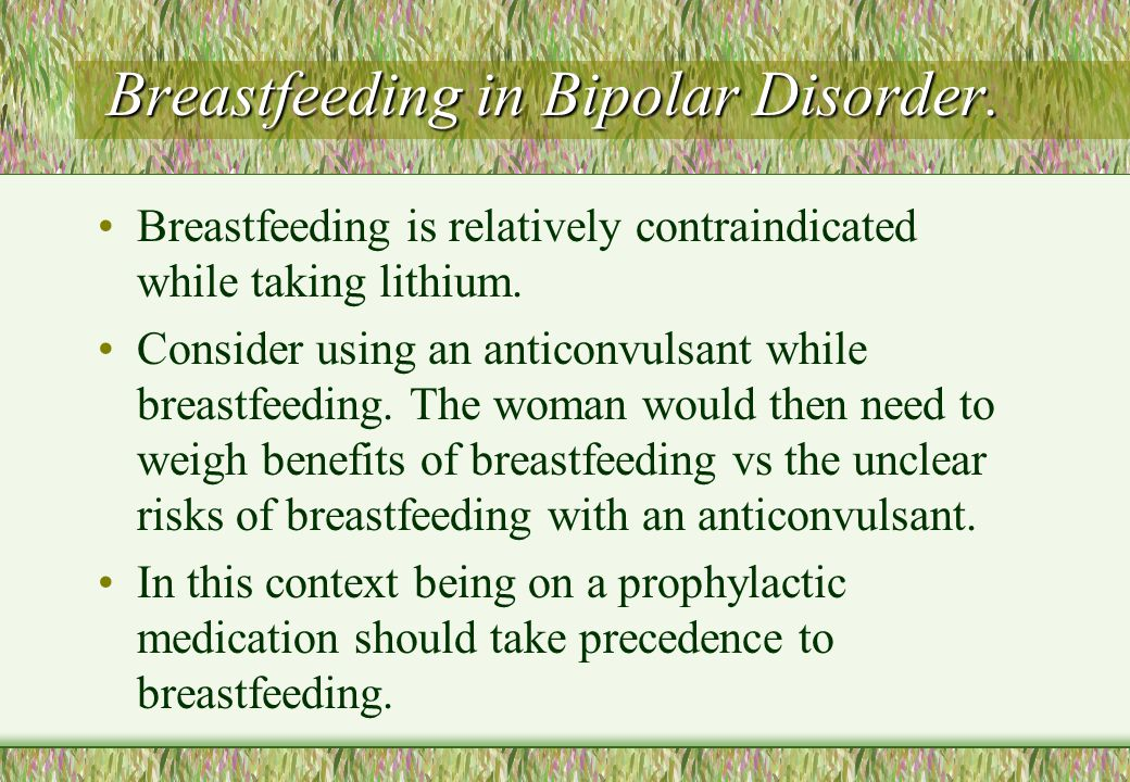 Breastfeeding in Bipolar Disorder.