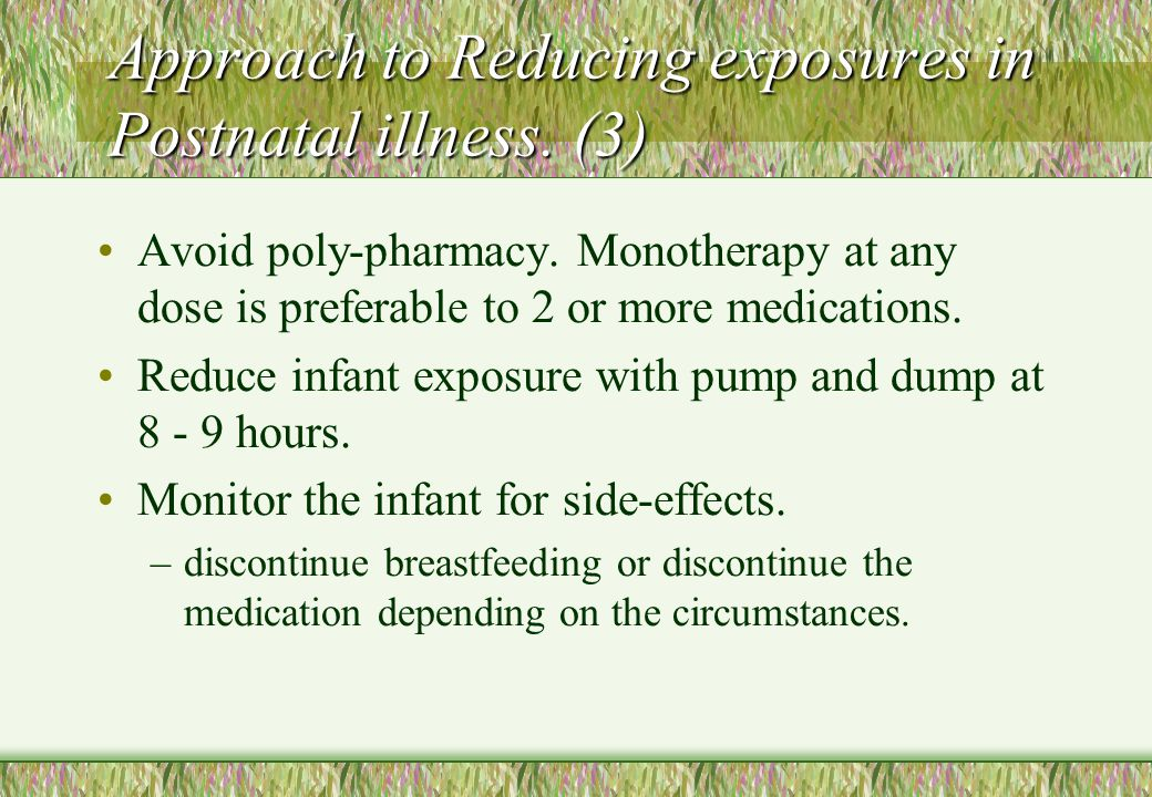 Approach to Reducing exposures in Postnatal illness. (3)