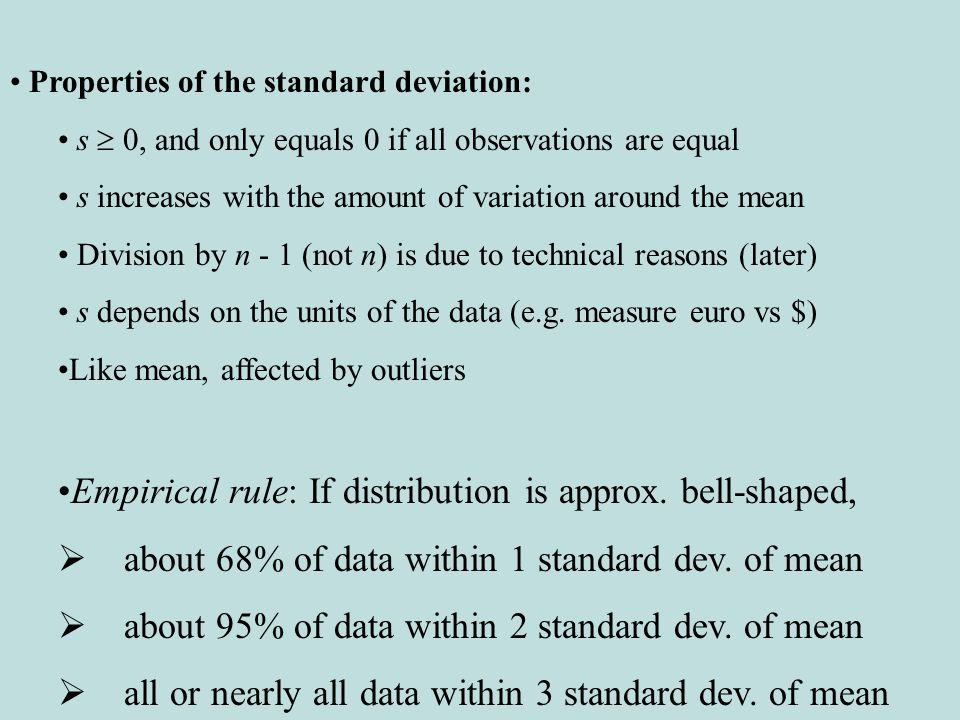 Empirical rule: If distribution is approx. bell-shaped,