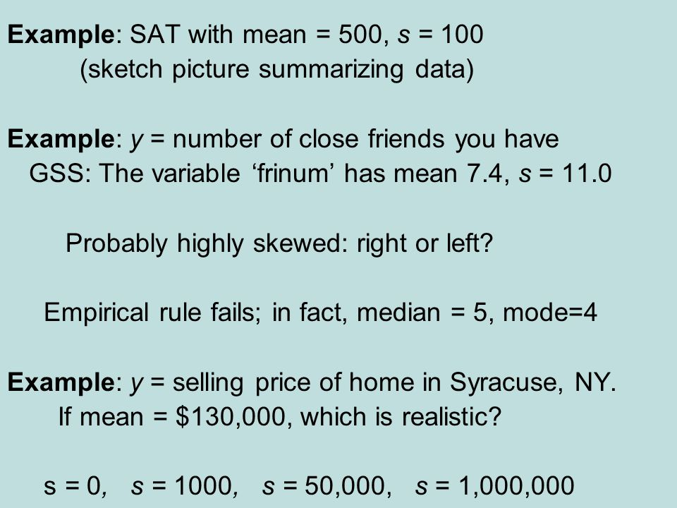 Example: SAT with mean = 500, s = 100