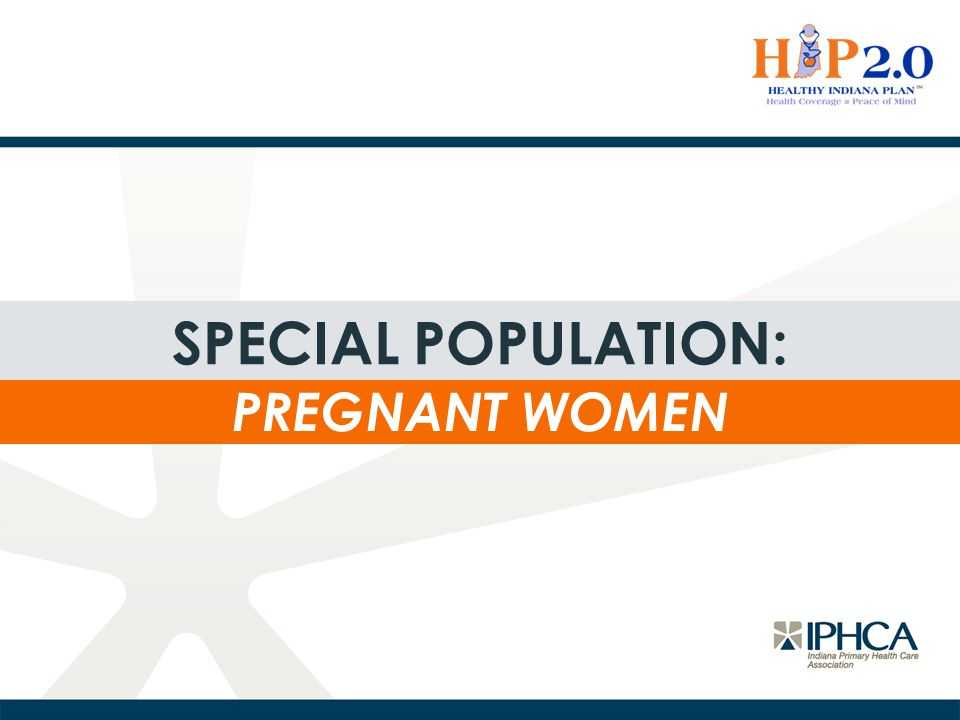 Special population: Pregnant women