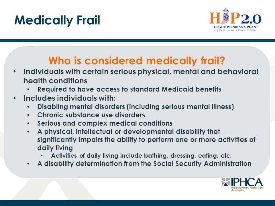 Medically Frail Who is considered medically frail