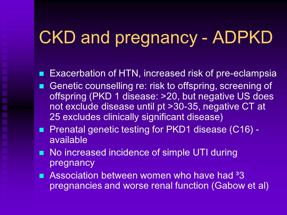 CKD and pregnancy - ADPKD