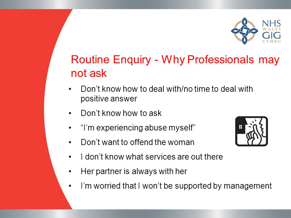 Routine Enquiry - Why Professionals may not ask