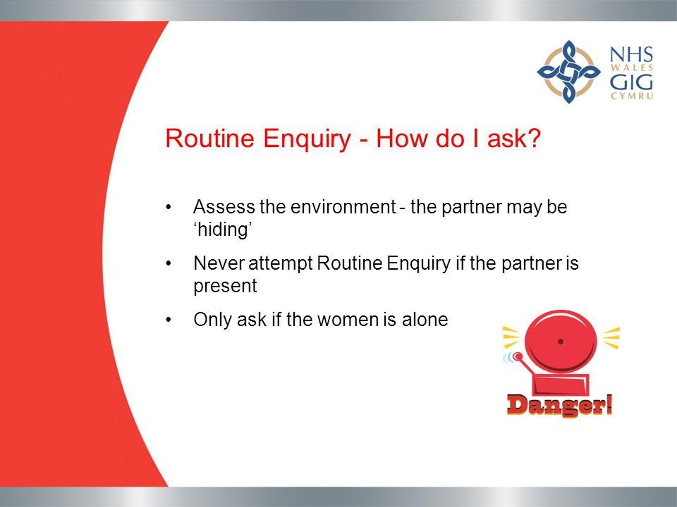 Routine Enquiry - How do I ask