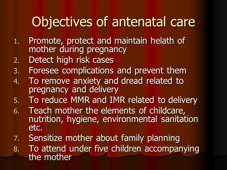 Objectives of antenatal care