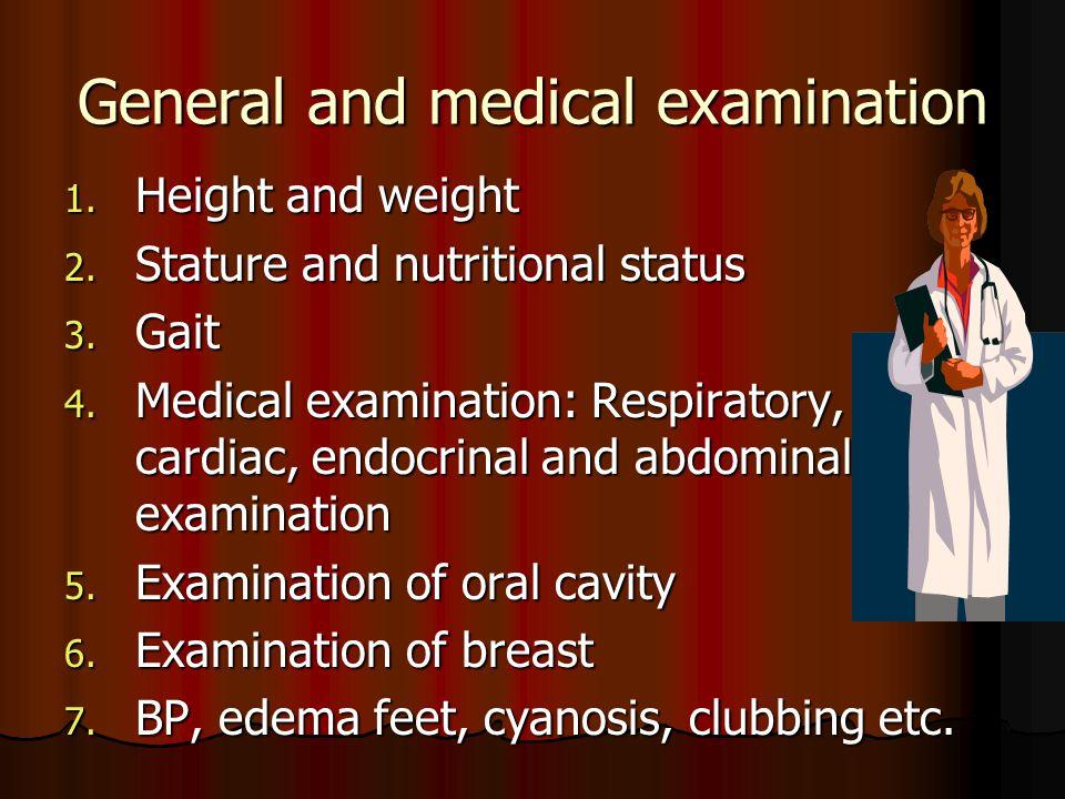General and medical examination