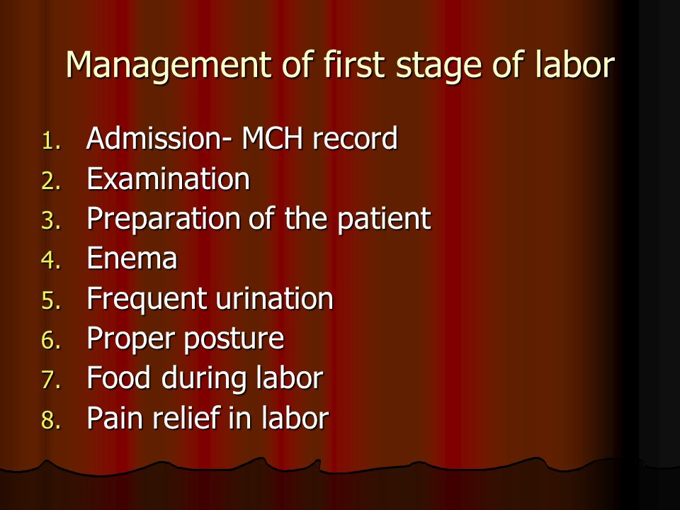 Management of first stage of labor