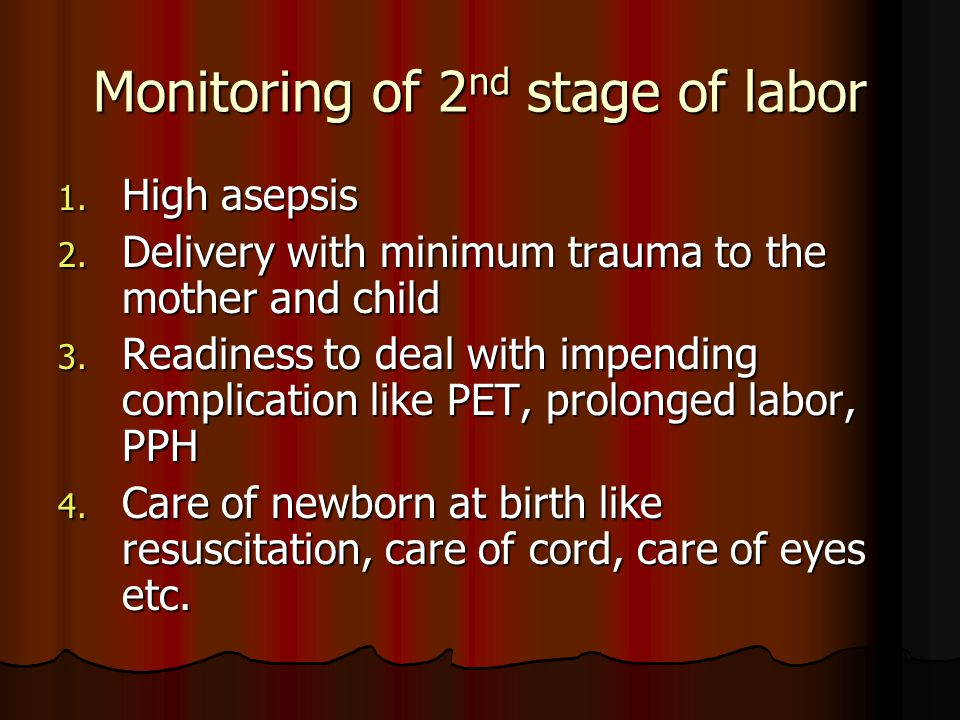 Monitoring of 2nd stage of labor