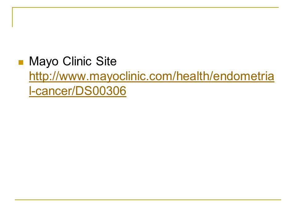 Mayo Clinic Site http://www. mayoclinic