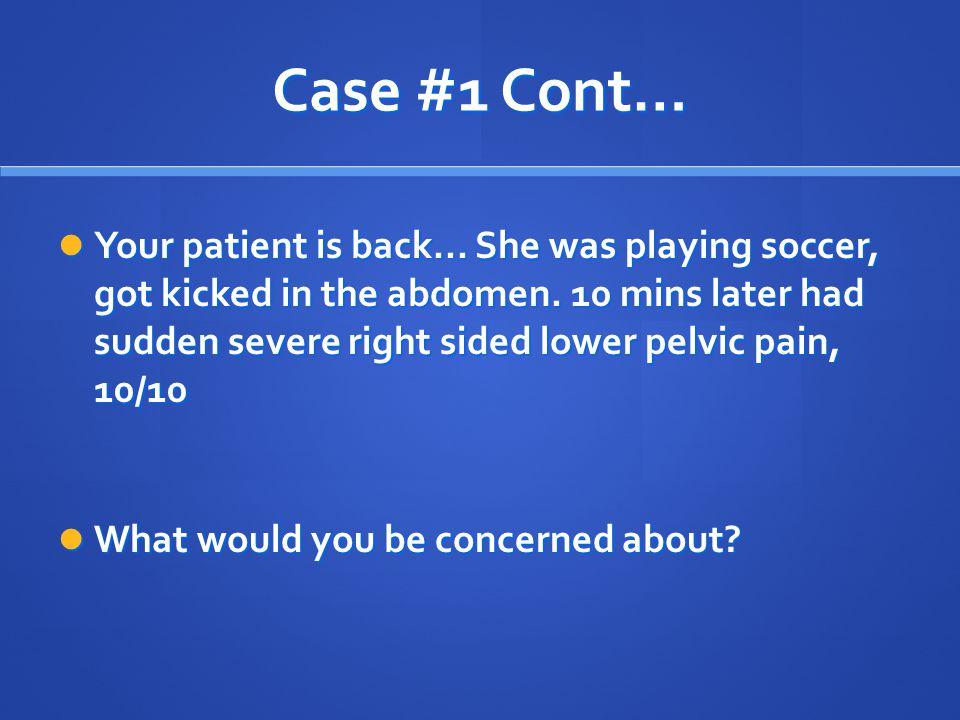 Case #1 Cont…