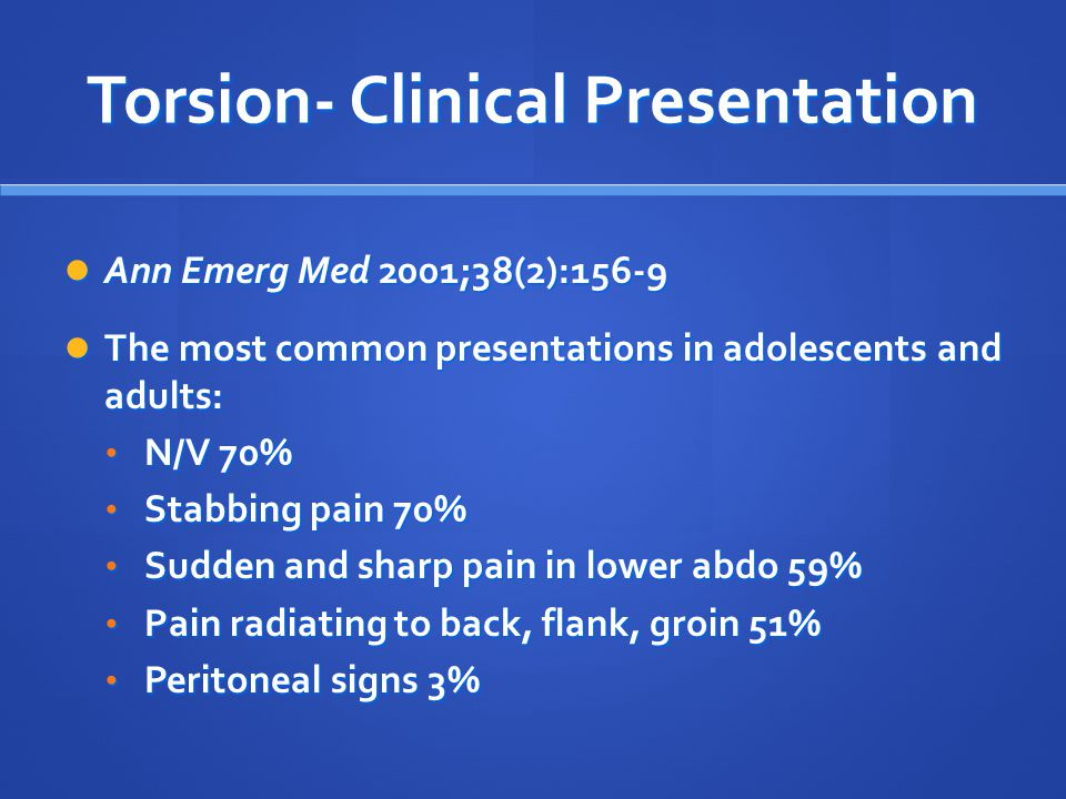 Torsion- Clinical Presentation