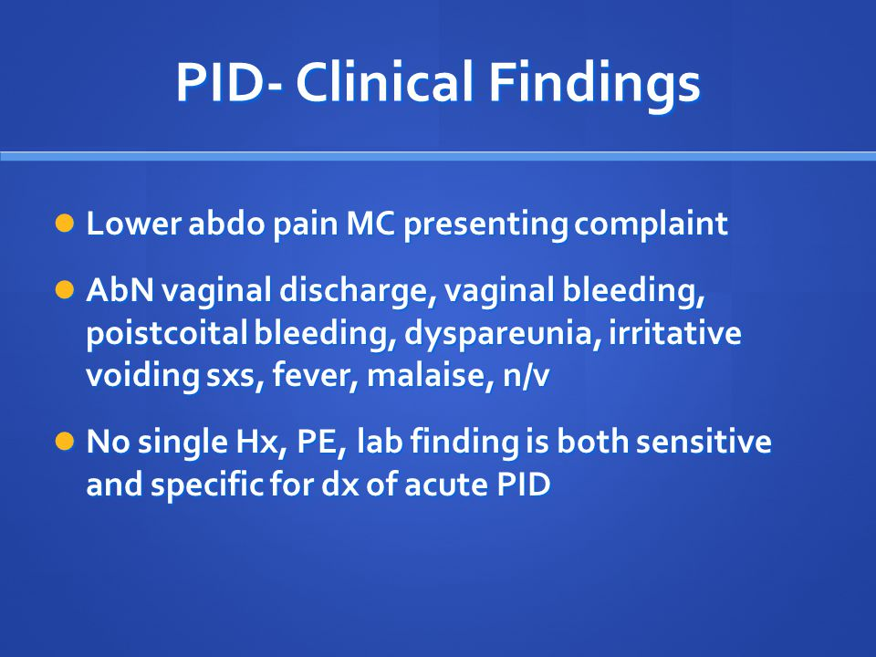 PID- Clinical Findings
