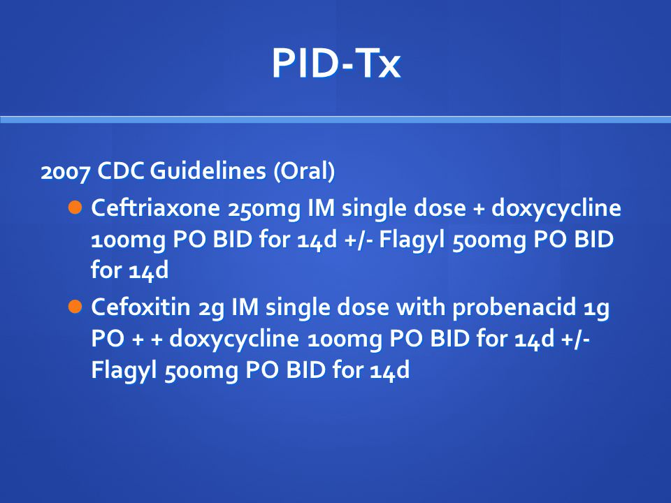 PID-Tx 2007 CDC Guidelines (Oral)