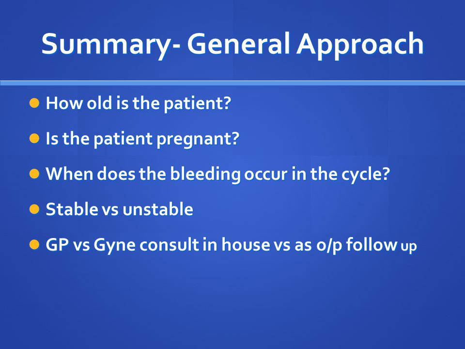 Summary- General Approach