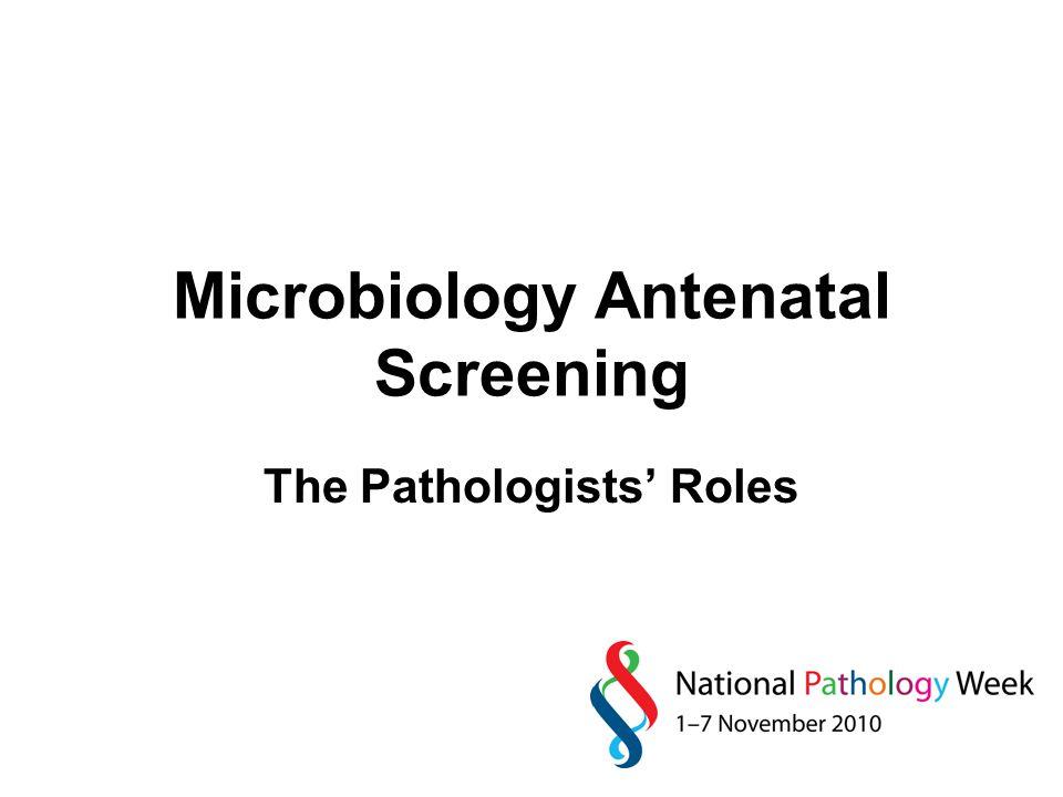 Microbiology Antenatal Screening