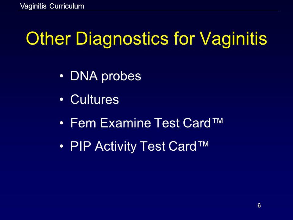 Other Diagnostics for Vaginitis