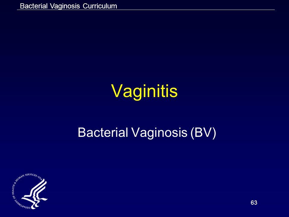 Bacterial Vaginosis (BV)