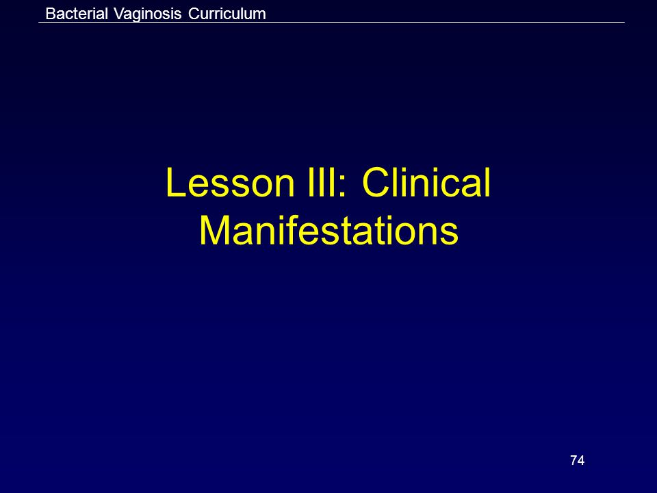 Lesson III: Clinical Manifestations