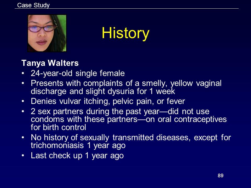 History Tanya Walters 24-year-old single female