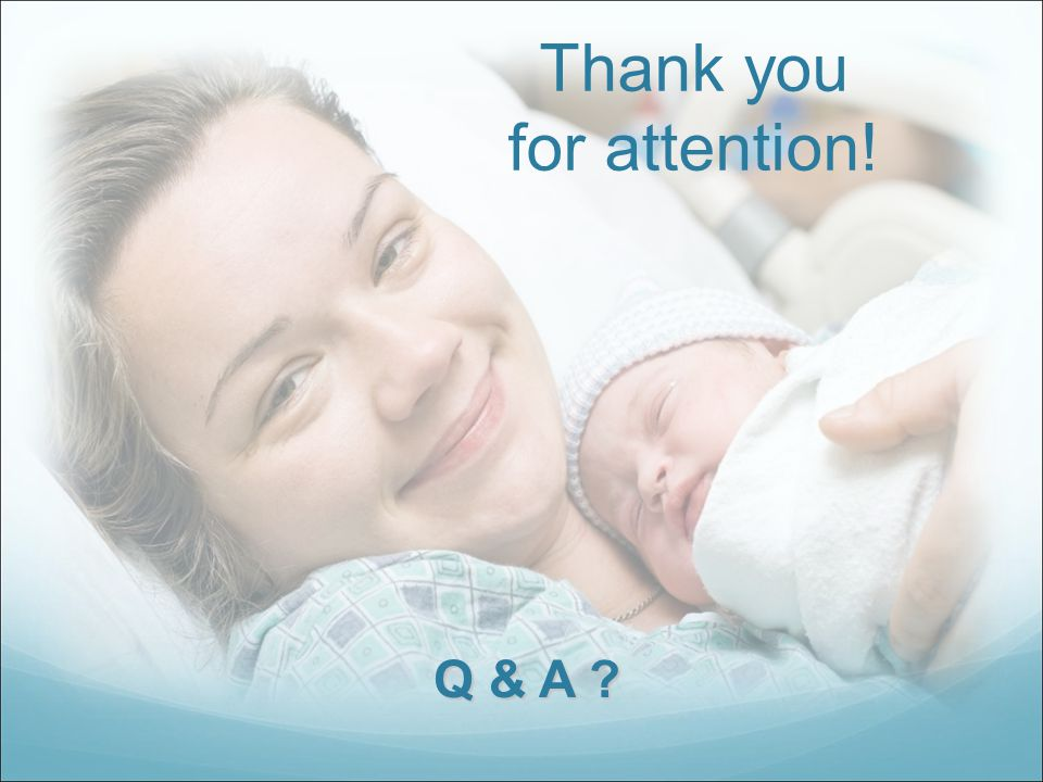 Thank you for attention! Q & A