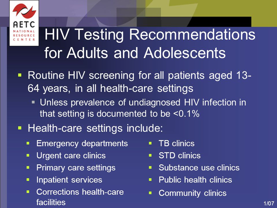 HIV Testing Recommendations for Adults and Adolescents