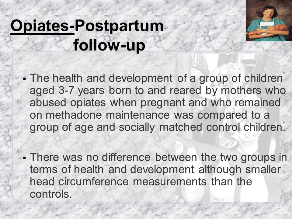 Opiates-Postpartum follow-up