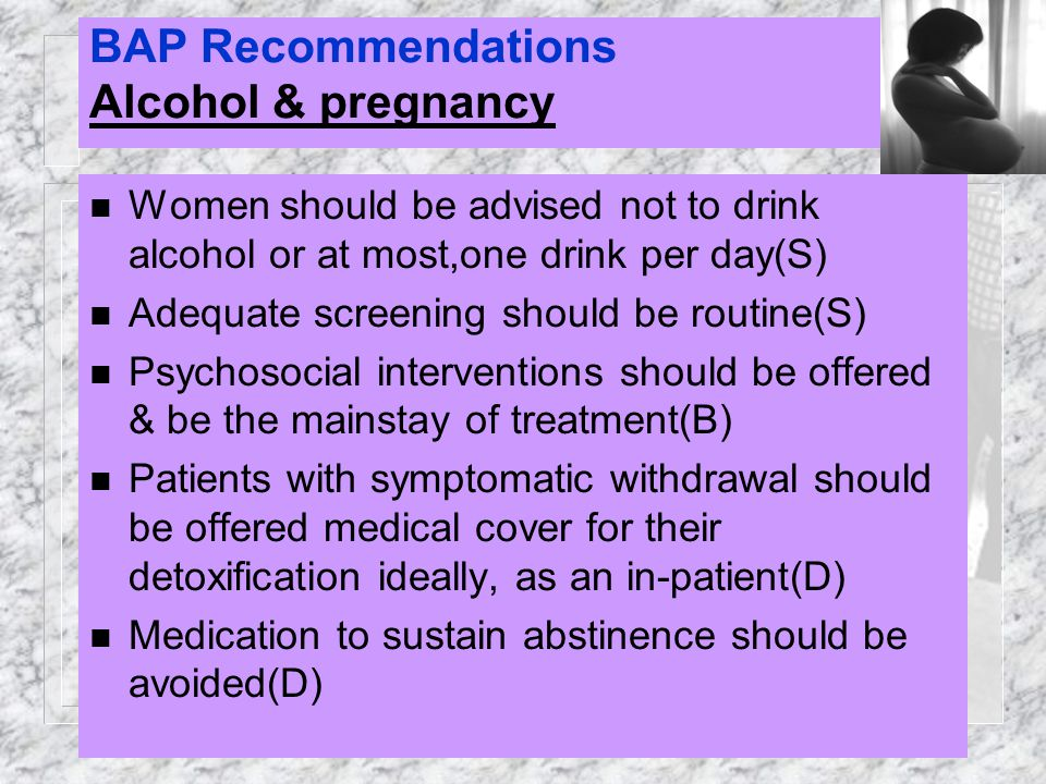 BAP Recommendations Alcohol & pregnancy