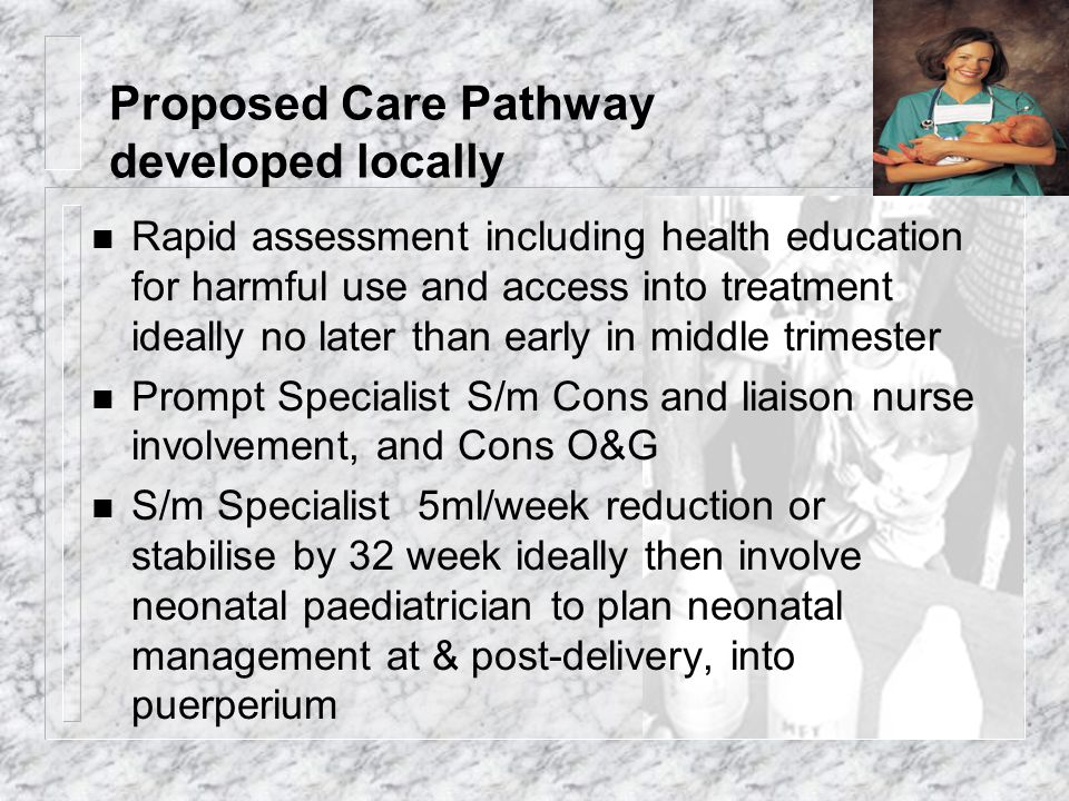 Proposed Care Pathway developed locally