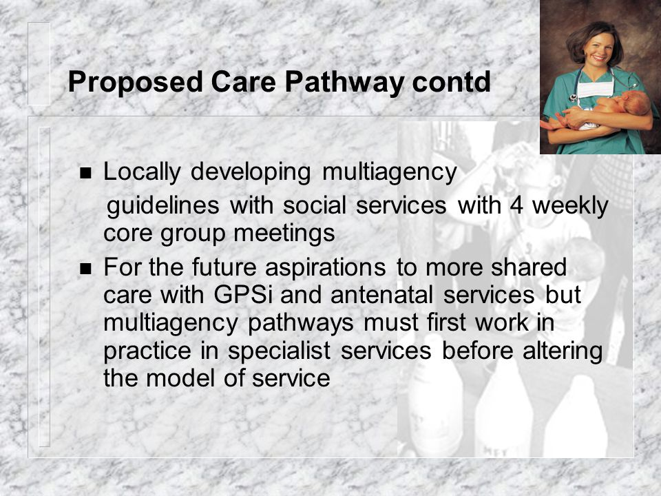 Proposed Care Pathway contd